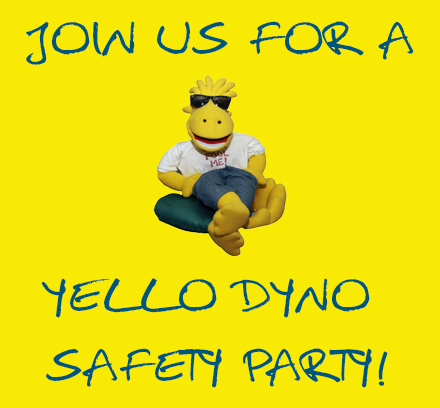 Yello Dyno Safety Party