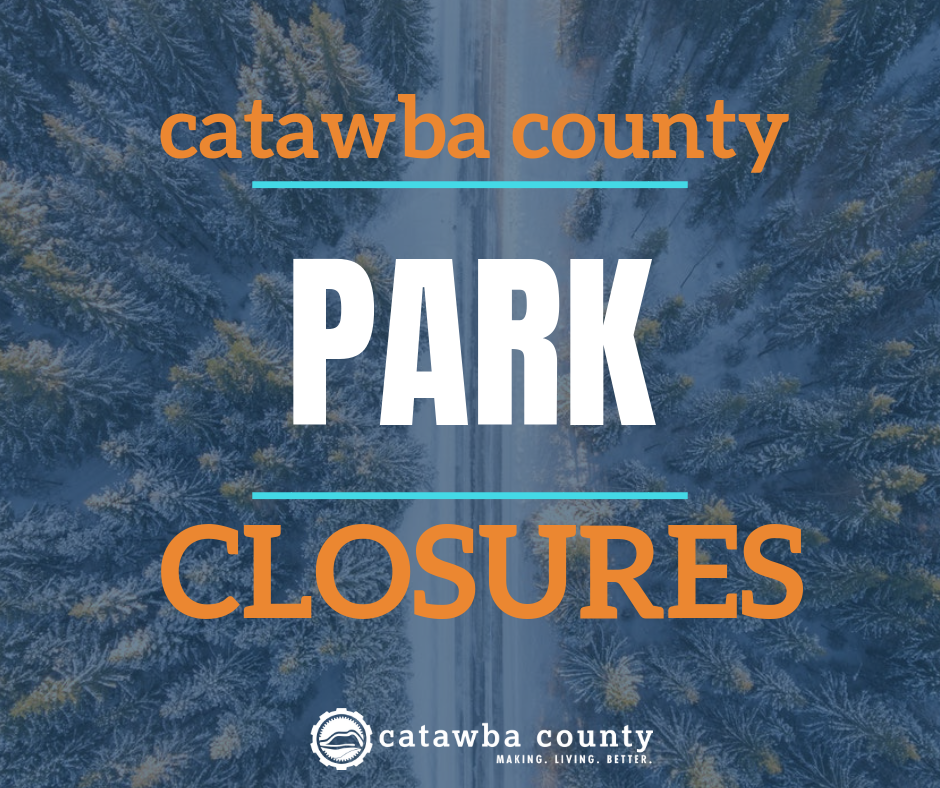 Catawba County Parks Closed Due to Storm
