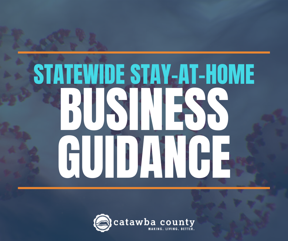 Business Guidance: North Carolina Stay at Home Order