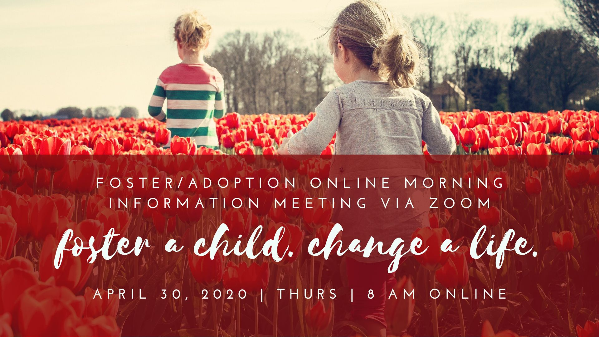Foster/Adoption Information Meeting 4-30-20