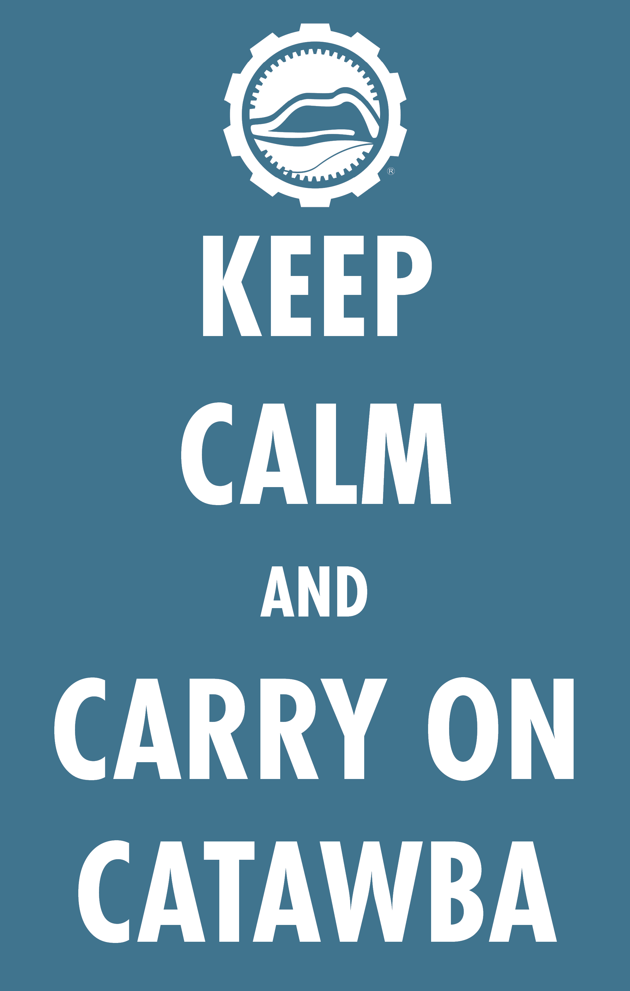 Keep Calm and Carry On Catawba